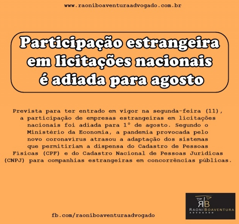 Participação estrangeira em licitações nacionais é adiada para agosto
