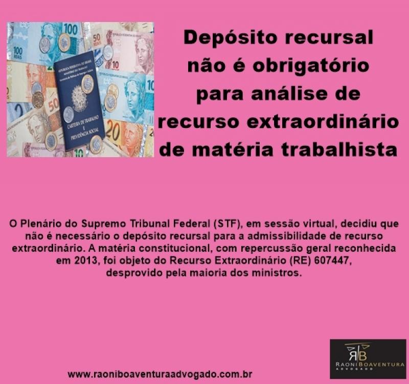 Depósito recursal não é obrigatório para análise de recurso extraordinário de matéria trabalhista