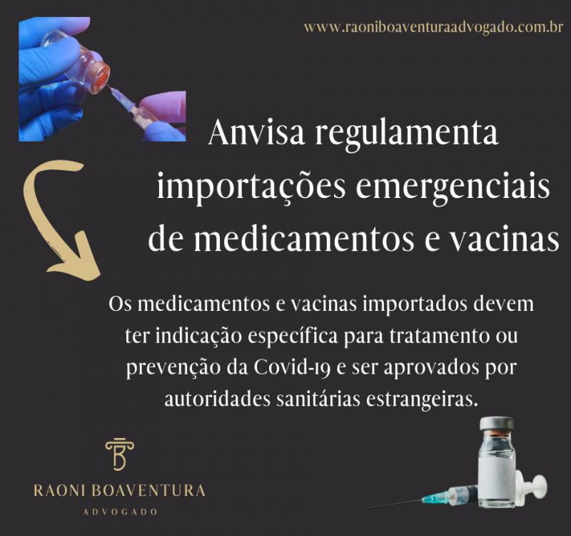 Anvisa regulamenta importações emergenciais de medicamentos e vacinas