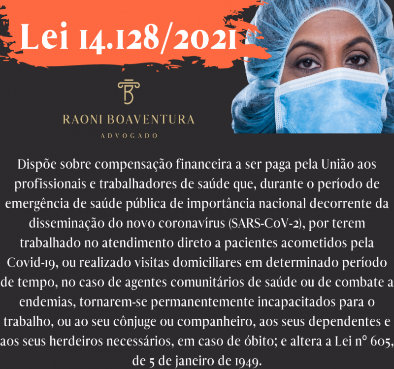 Lei 14.128/2021 - prevê indenização aos profissionais da saúde incapacitados pela Covid-19
